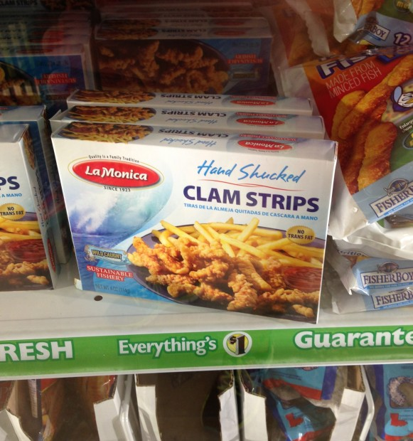Clam strips. Heh. I could make a juvenile joke here.